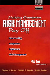 Making Enterprise Risk Management Pay Off