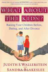 What About the Kids? by Sandra Blakeslee