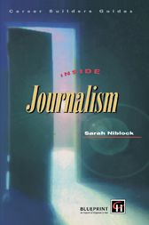 Inside Journalism by Sarah Niblock