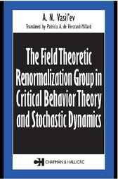 Field Theoretic Renormalization Group in Critical Behavior Theory and Stochastic Dynamics