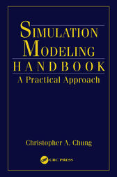 Simulation Modeling Handbook by Christopher A. Chung
