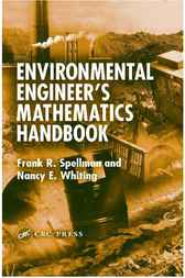 Environmental Engineer's Mathematics Handbook by Frank R. Spellman