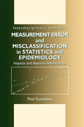 Measurement Error and Misclassification in Statistics and Epidemiology by Paul Gustafson