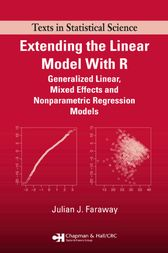 Extending the Linear Model with R by Julian J. Faraway
