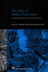 The Risks of Medical Innovation