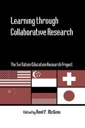 Learning through Collaborative Research by Noel F. McGinn
