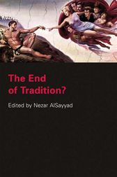 The End of Tradition? by Nezar Alsayyad