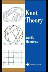 Knot Theory by Vassily Manturov
