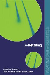 e-Retailing by Charles Dennis