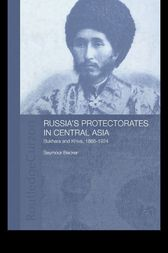 Russia's Protectorates in Central Asia