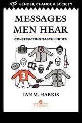 Messages Men Hear by Ian M. Harris