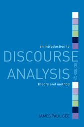 An Introduction to Discourse Analysis by James Paul Gee
