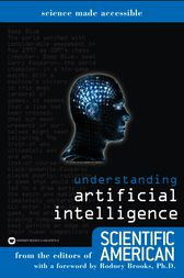 Understanding Artificial Intelligence by Editors of Scientific American