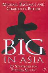Big in Asia by Michael Backman