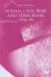 Sudan, Civil War and Terrorism, 1956-99 by Edgar O'Ballance