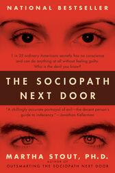 The Sociopath Next Door by Martha Phd Stout