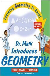 Dr. Math Introduces Geometry by The Math Forum