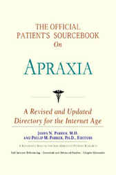 The Official Patient's Sourcebook on Apraxia