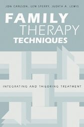 Family Therapy Techniques by Jon Carlson