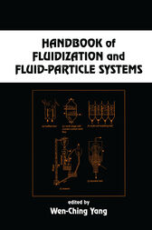 Handbook of Fluidization and Fluid-Particle Systems by Wen-Ching Yang