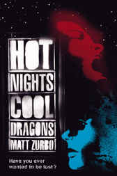 Hot Nights, Cool Dragons by Matt Zurbo