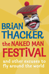 The Naked Man Festival by Brian Thacker