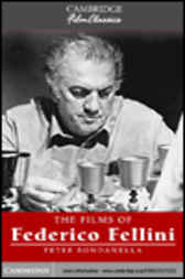 The Films of Federico Fellini by Peter Bondanella