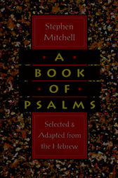 A Book of Psalms by Stephen Mitchell