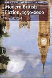 The Cambridge Introduction to Modern British Fiction, 1950–2000