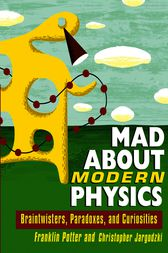 Mad About Modern Physics by Franklin Potter