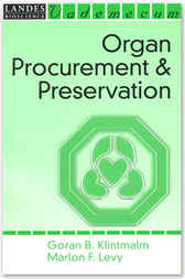 Organ Procurement and Preservation by Goran B. Klintmalm