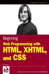 Beginning Web Programming with HTML, XHTML, and CSS by Jon Duckett