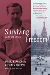 Surviving Freedom by Janusz Bardach