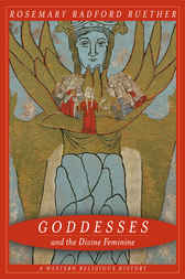 Goddesses and the Divine Feminine by Rosemary Ruether