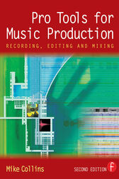 Pro Tools for Music Production by Mike Collins