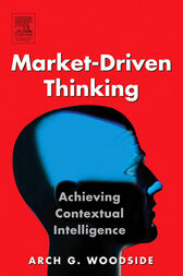 Market-Driven Thinking by Arch G. Woodside