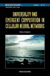 Universality And Emergent Computation In Cellular Neural Networks by Radu Dogaru