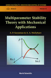 Multiparameter Stability Theory With Mechanical Applications by A. P. Seyranian