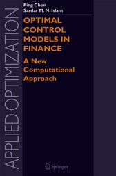 Optimal Control Models in Finance by Ping Chen