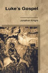 Luke's Gospel by Jonathan Knight