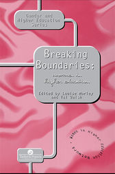 Breaking Boundaries by Val Walsh; Louise Morley University of Sussex.