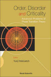 Order, Disorder, And Criticality by Yurij Holovatch