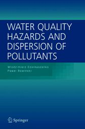 Water Quality Hazards and Dispersion of Pollutants by Wlodzimierz Czernuszenko