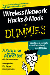 Wireless Network Hacks & Mods For Dummies