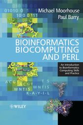 Bioinformatics Biocomputing and Perl by Michael Moorhouse