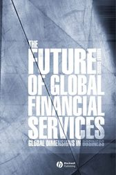 The Future of Global Financial Services by Robert E. Grosse