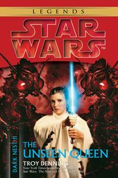 The Unseen Queen: Star Wars (Dark Nest, Book II)