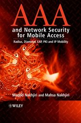 AAA and Network Security for Mobile Access by Madjid Nakhjiri
