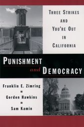 Punishment and Democracy by Franklin E. Zimring