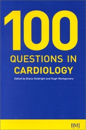 100 Questions in Cardiology by Diana Holdright